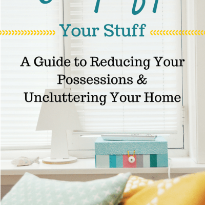 Simplify Your Stuff: A Guide to Uncluttering Your Home