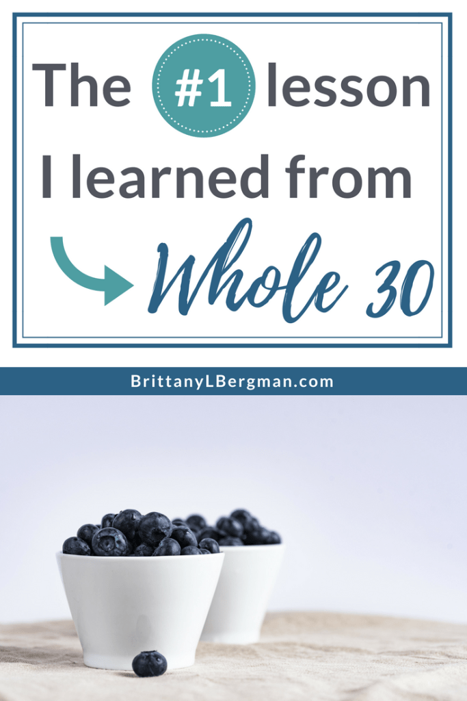 This was my third Whole 30, so I knew what to expect: I would lose weight and gain discipline. But what I actually learned took me by surprise.