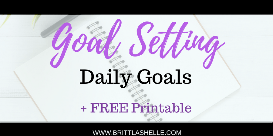 Setting Goals Free Daily Goals Worksheets In 7 Colors Brittlashelle