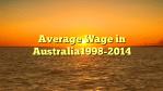 Average Wage in Australia1998-2014