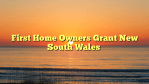 First Home Owners Grant New South Wales