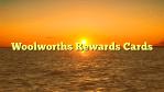 Woolworths Rewards Cards