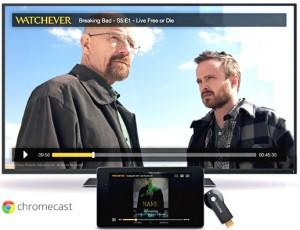 WATCHEVER Chromecast