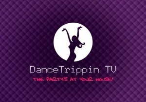 DanceTrippin TV The party is at your house