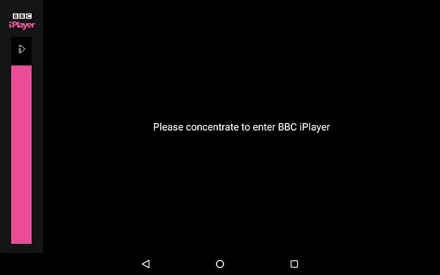 concentrate to enter BBC iPlayer