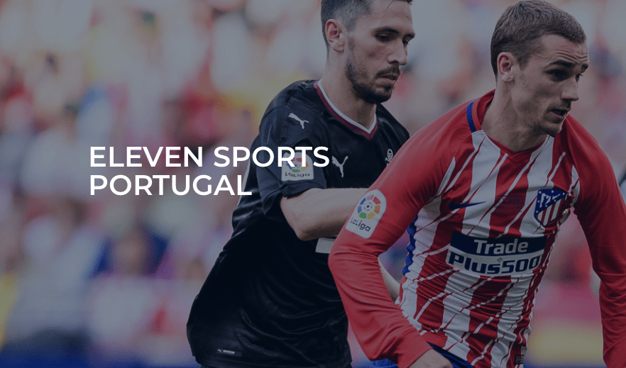 Eleven Sports scores streaming first in Portugal