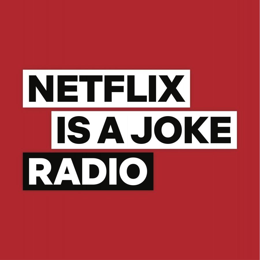 Netflix Is A Joke Radio to start on SiriusXM