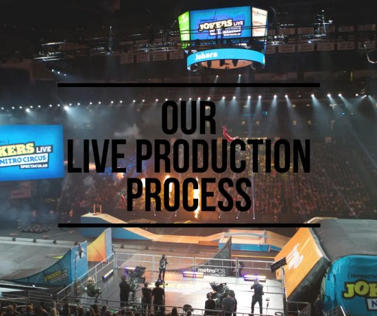 Our Live Production Process