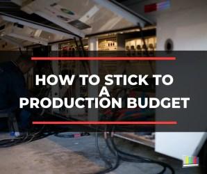 production budget, live production, video production, live, production, production services, production management, production logistics