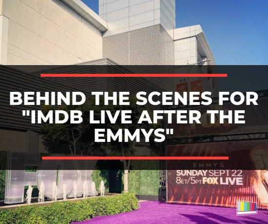 "Behind the Scenes for ""IMDb Live After the Emmys"""