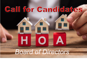 Call for Candidates - Submission Deadline @ HOA Office and Nature Center