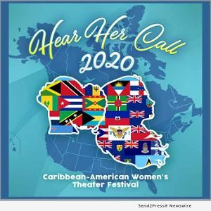 2nd Annual HEAR HER CALL CARIBBEAN-AMERICAN WOMEN'S THEATER FESTIVAL Will Take Place in March
