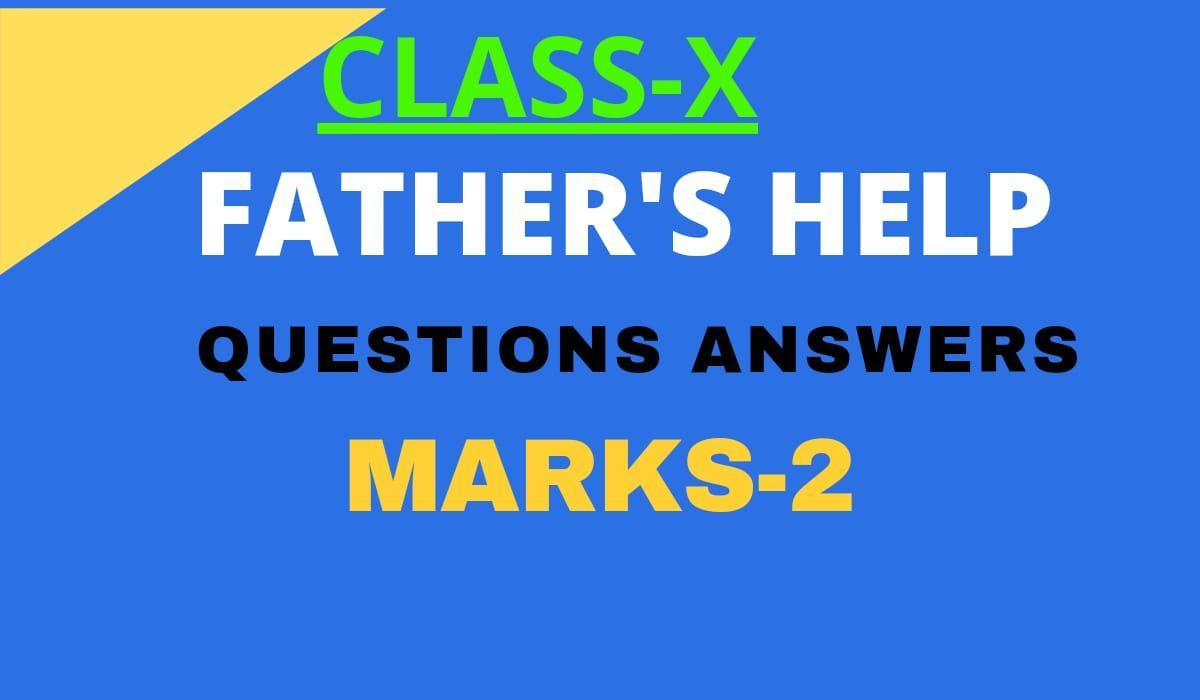 FATHER'S HELP QUESTIONS ANSWERS