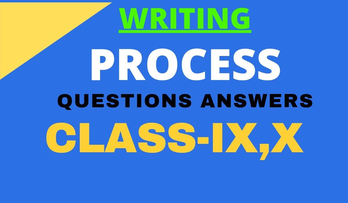 process writing class IX X