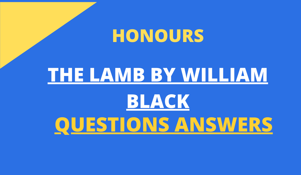THE LAMB QUESTIONS ANSWERS BY WILLIAM BLAKE
