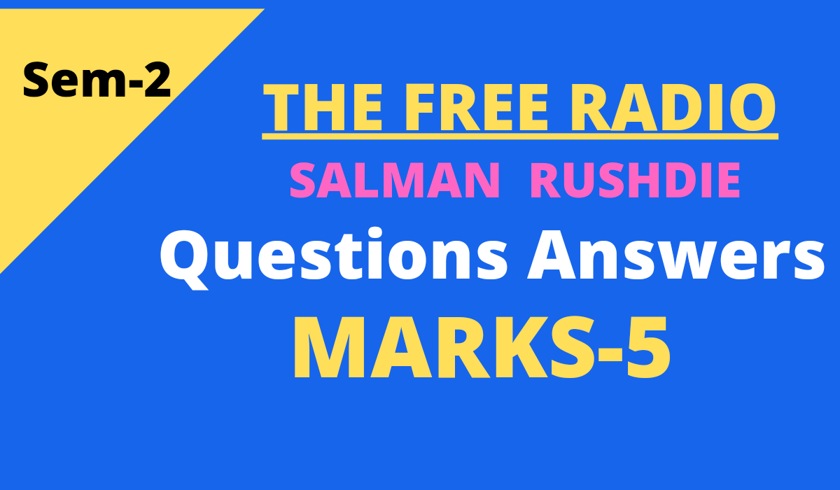 The Free Radio by Salman Rushdie questions and answers