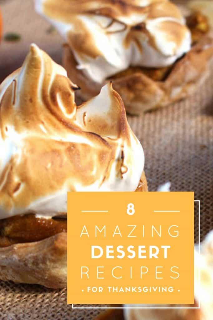 8 Amazing Dessert Ideas for Thanksgiving | Brokefoodies.com