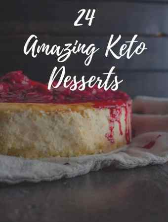 24 Amazing Keto Desserts to make for valentines day or any other time you find yourself wanting something sweet. #keto #desserts #easy #recipe #sweet #healthy #lowcarb | Brokefoodies.com