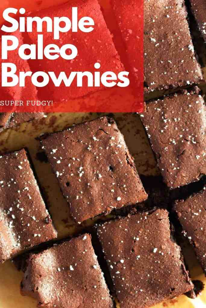 Fudgy and absolutely delectable. These paleo brownies pack all of the goodness of whole natural ingredients and the yumminess of fudgy brownies. #paleo #dessert #brownies #easy #recipe #fudgy #chocolate