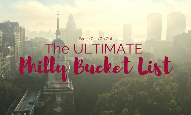 ultimate philly bucket list featured image