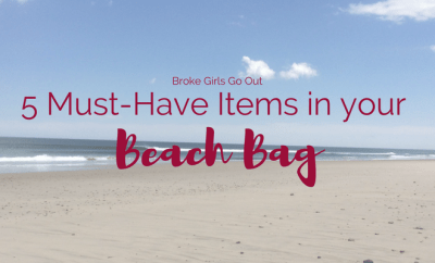 5 must-have items in your beach bag