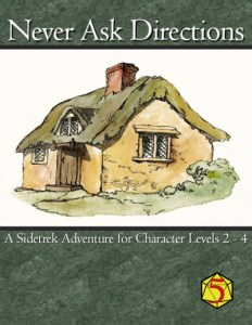 Never Ask Directions - 5E
