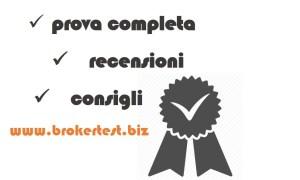 prova completa recensioni consigli di broker opzioni binarie
