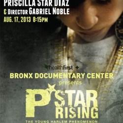 P-Star Rising at the Bronx Documentary Center