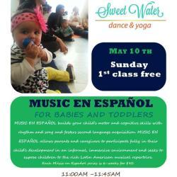 Music En Español at Sweet Water Dance & Yoga