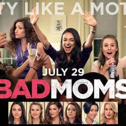 Make It A Girl's Night With BAD MOMS This Weekend