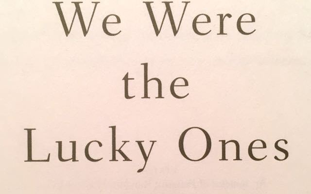 Book Review: We Were the Lucky Ones – Georgia Hunter (2017)