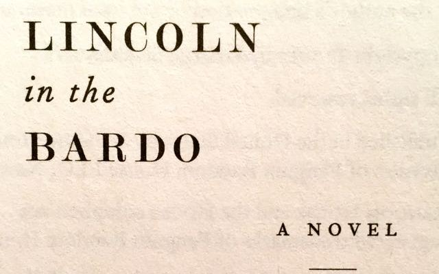 Book Review: Lincoln in the Bardo – George Saunders (2017)