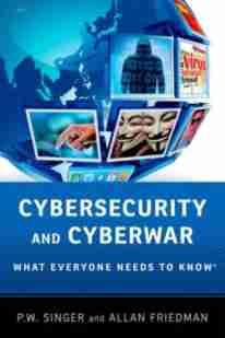 Cybersecurity and Cyberwar