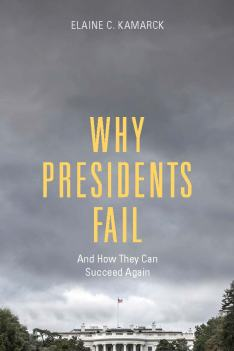 Why Presidents Fail