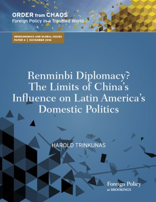 """Renminbi Diplomacy? The Limits of China's Influence on Latin America's Domestic Politics"" by Harold Trinkunas"
