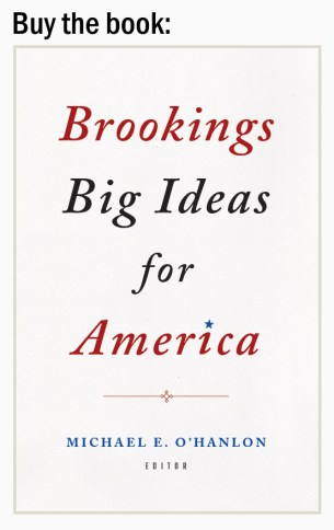 Buy the book- Brookings Big Ideas for America