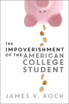 Cover: The Impoverishment of the American College Student