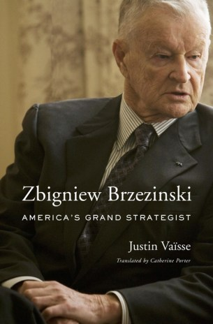 """Zbigniew Brzezinski: America's Grand Strategist"" by Justin Vaisse"