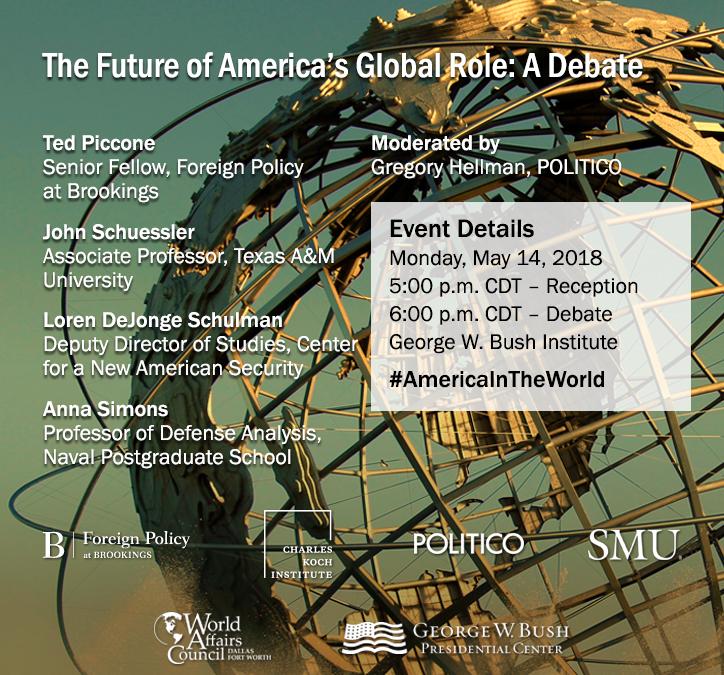 The Future of America's Global Role: A Debate