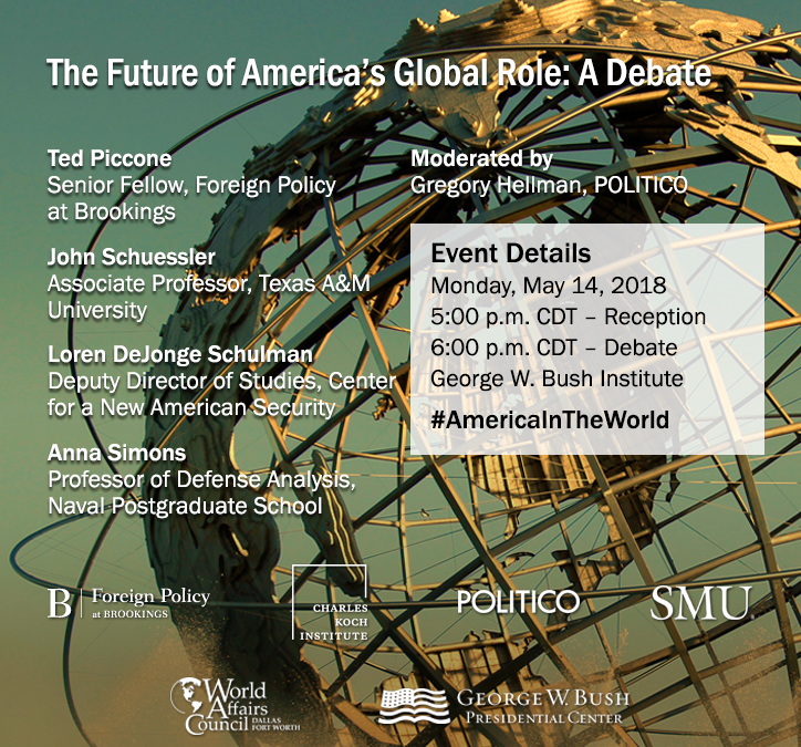 The Future of America's Global Role: A Debate