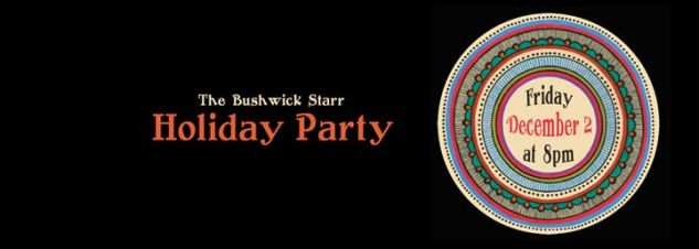 bushwick_starr_holiday_party