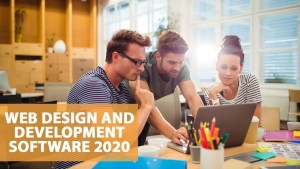 Best Web Design And Development Software 2020