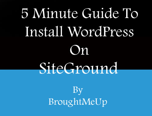 installing WordPress on siteground Hosting