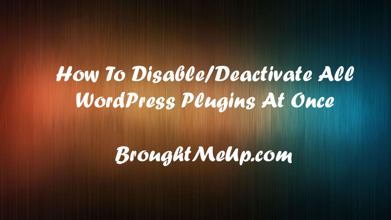 disable-deactivate-all-wordpress-plugin-once