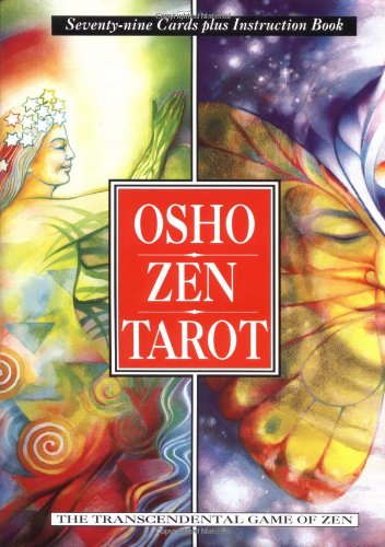 Osho Zen Tarot: The Transcendental Game Of Zen