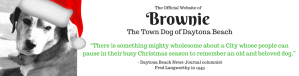 The Official Website of Brownie the Town Dog of Daytona Beach