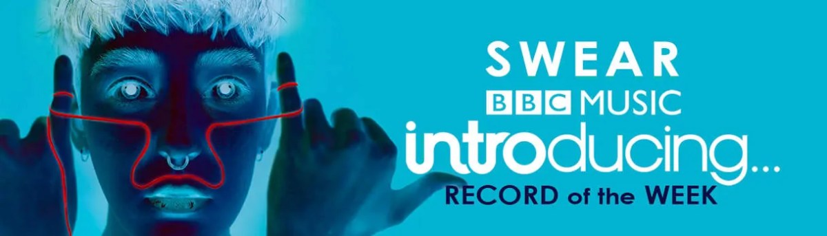 BRUCH Music on BBC Introducing Swear is Record of the Week