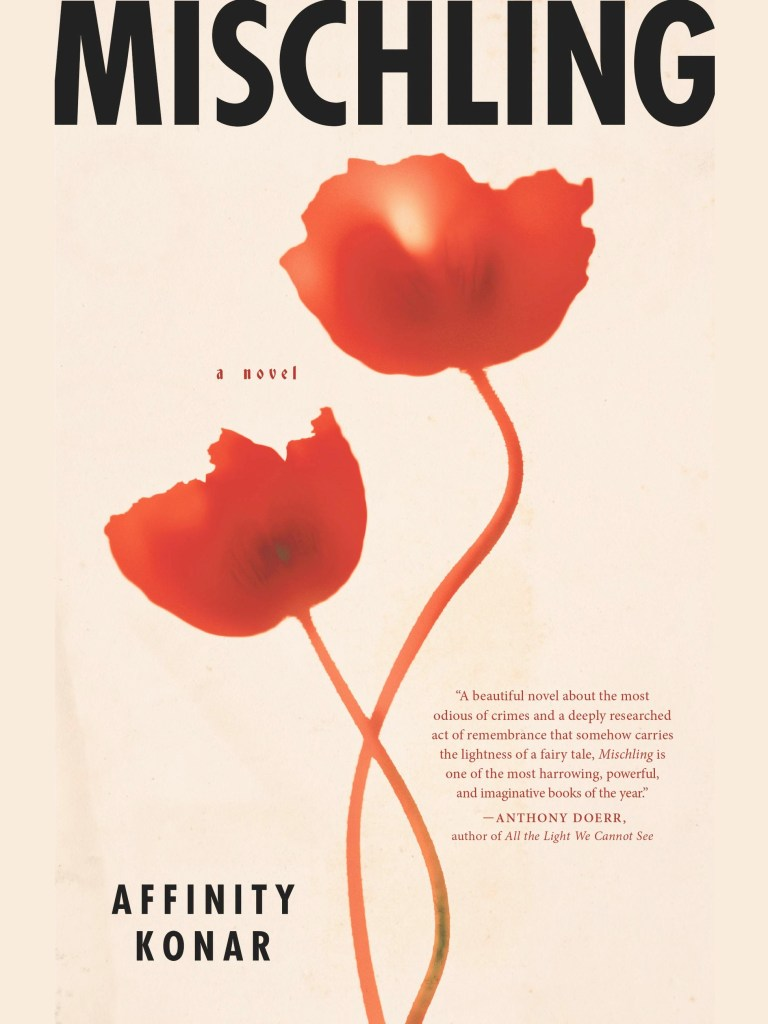mischling by affinity konar - book review | brunch at audrey's