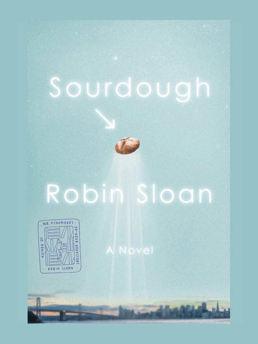 sourdough by robin sloan - book review | brunch at audrey's