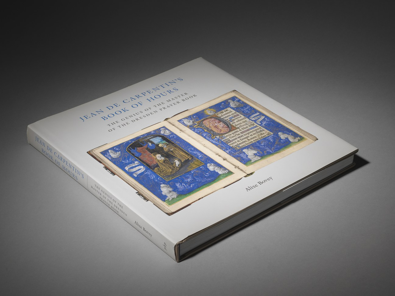 Jean de Carpentin's Book of Hours, The Genius of the Master of the Dresden Prayer Book. Alixe Bovey, 2011.